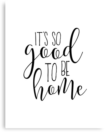 Home decor wall art its so good to be home home wall art