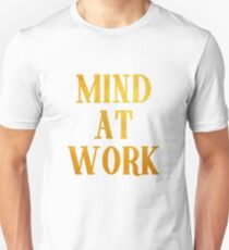 Mind at Work inspired by Angelica Schuyler from Hamilton Unisex T-Shirt