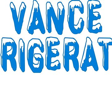 Vance Refrigeration - The Office by Television-