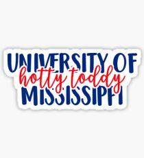 University of Mississippi - Hotty Toddy Sticker