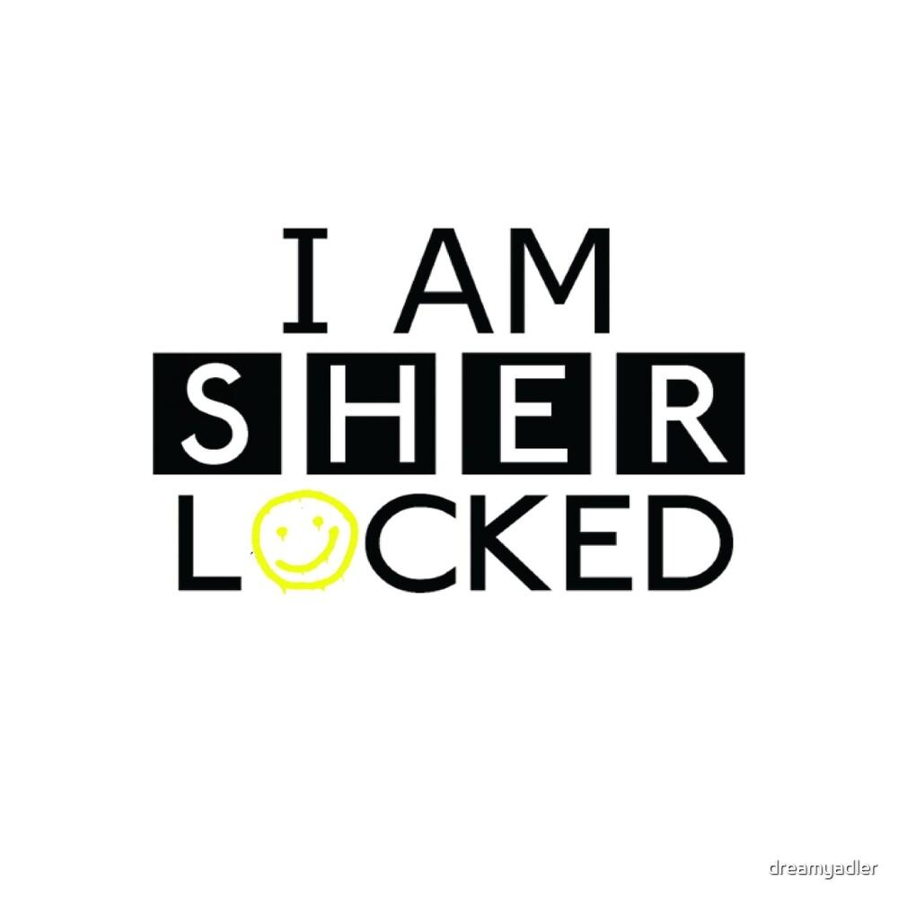Hyjacked 'I AM SHERLOCKED' by dreamyadler