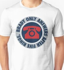 Brady Only Answers After Five Rings (Silver/Navy/Red) Unisex T-Shirt