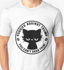 Pussies against Trump - You can't grab this!  Unisex T-Shirt