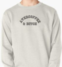 AVERCOFFEE & BITCH: Black logo Pullover