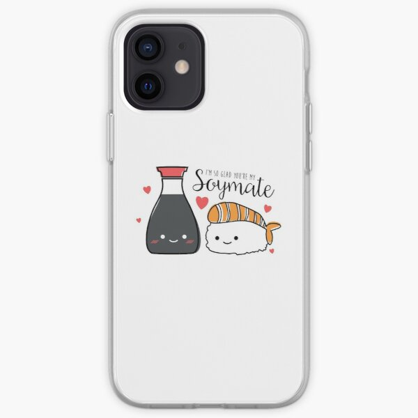 I'm So Glad You're My SOYMATE iPhone Soft Case