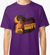 """""""Nappy Headed Beauty"""" Classic T-Shirt"""