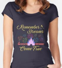 Remember... Dreams Come True Women's Fitted Scoop T-Shirt