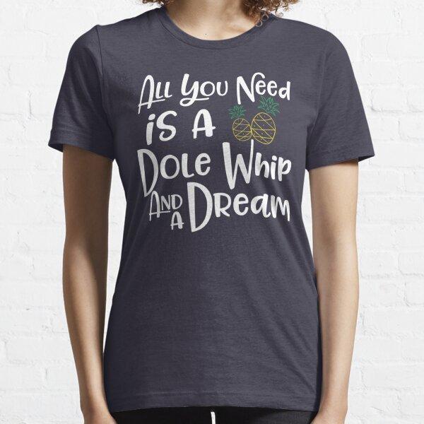 Dole Whip Dreams Essential T-Shirt