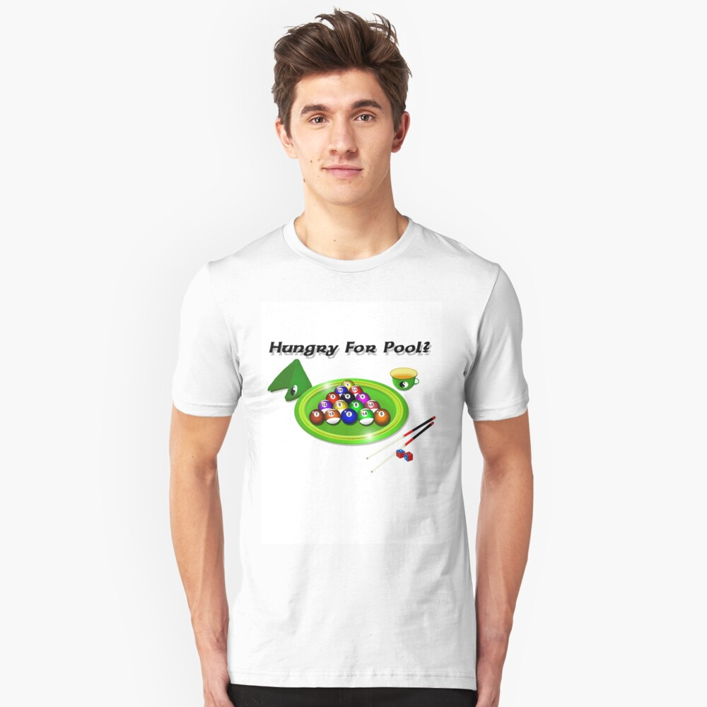 Hungry For Pool Unisex T-Shirt Front