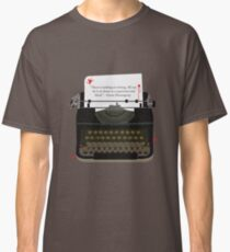 Nothing To Writing Classic T-Shirt