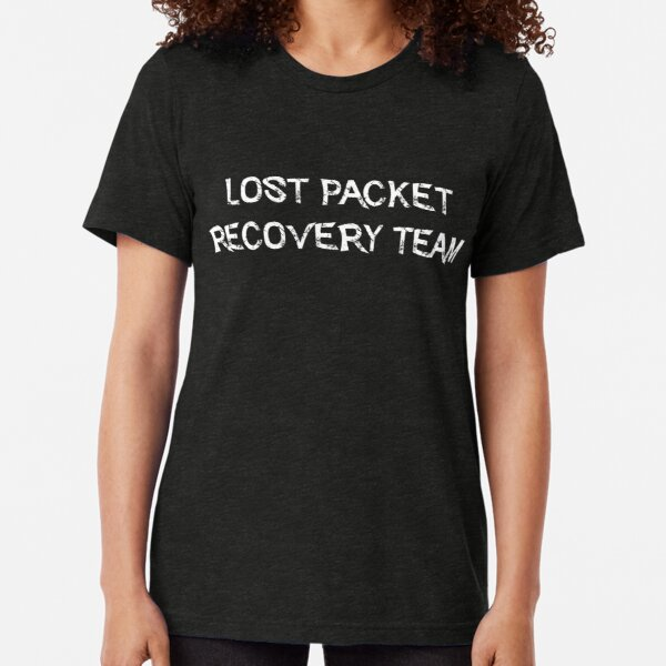 Lost Packet Recovery Team Tri-blend T-Shirt