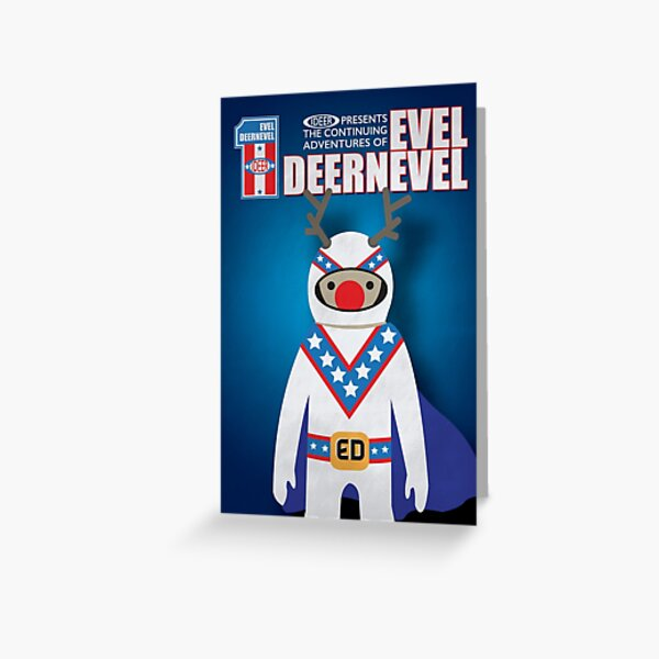 Evel Deernevel Greeting Card