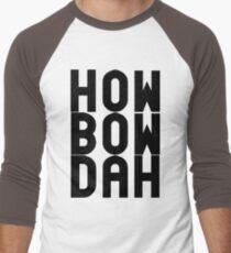 HOW BOW DAH Shirt - Cash Me Ousside T-Shirts & More T-Shirt