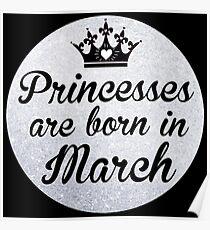Princesses are born in March Poster