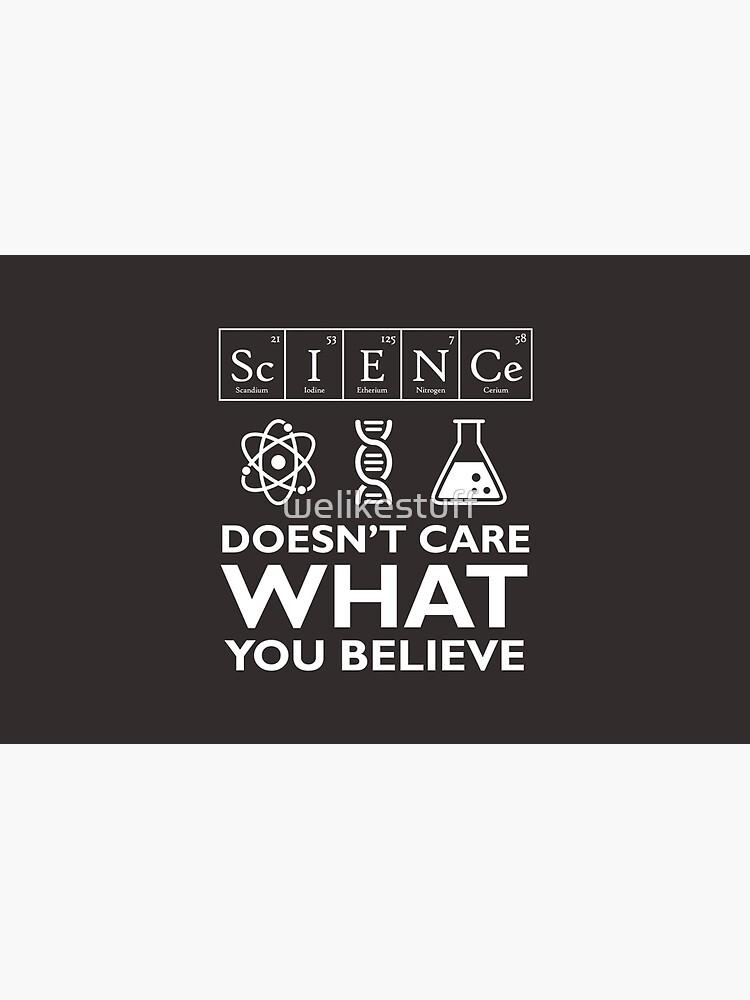 Wissenschaft interessiert nicht, was Sie glauben von welikestuff