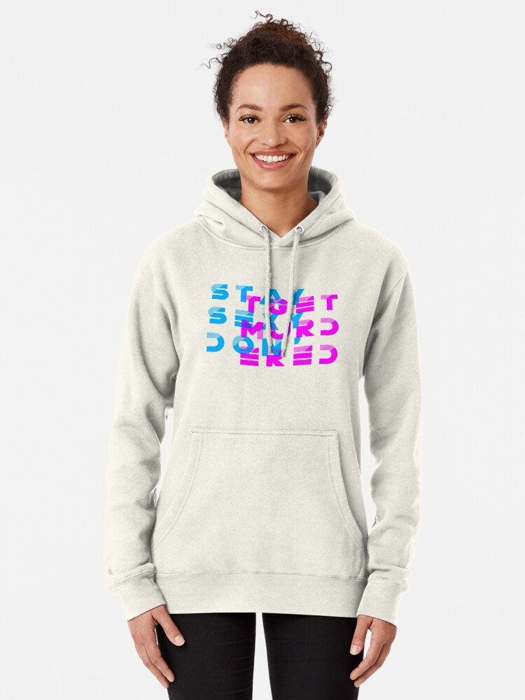 Alternate view of My Favorite Murder Podcast: Stay Sexy, Don't Get Murdered Pullover Hoodie