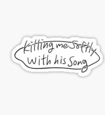 KILLING ME SOFTLY - KILLING STALKING Sticker