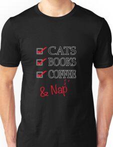 Cats Books Coffee & Nap Unisex T-Shirt