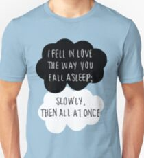 I Fell in Love the Way You Fall Asleep T-Shirt