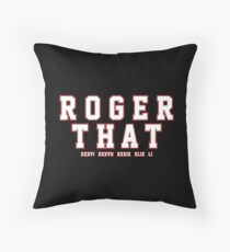 Tom Brady : Roger That Throw Pillow
