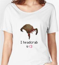 I headcrab U Women's Relaxed Fit T-Shirt