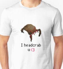 I headcrab U T-Shirt