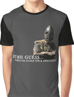Let Me Guess... Someone Stole Your Sweetroll? Graphic T-Shirt