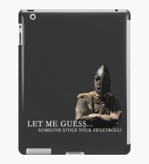 Let Me Guess... Someone Stole Your Sweetroll? iPad Case/Skin