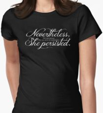 She Persisted.   (light lettering) Women's Fitted T-Shirt