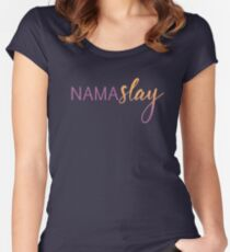NamaSLAY Women's Fitted Scoop T-Shirt