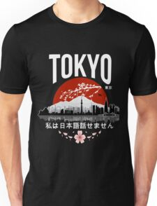 Tokyo - 'I don't speak Japanese': White Version Unisex T-Shirt