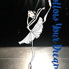 FOLLOW YOUR DREAMS (SWAN LAKE) by balleteducation