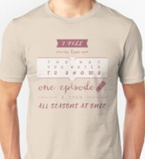 TFiOS misquote #1 (TV SHOWS) T-Shirt