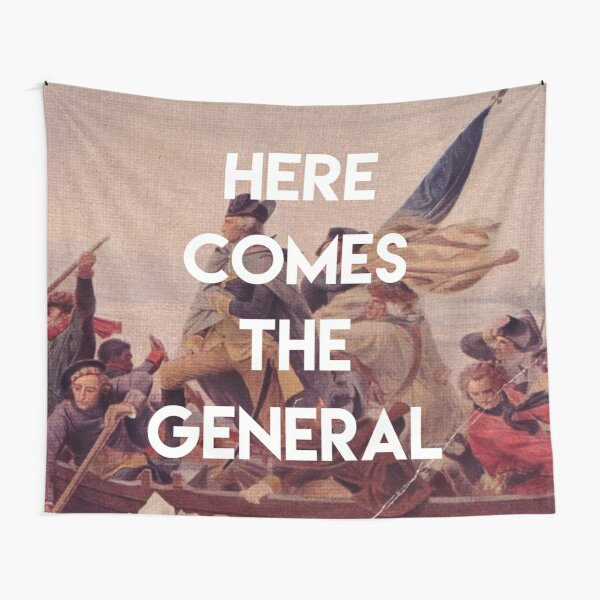 Here Comes the General - George Washington Tapestry