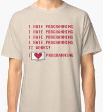 I HATE PROGRAMMING Classic T-Shirt