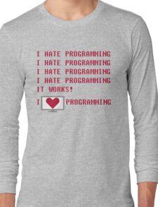 I HATE PROGRAMMING Long Sleeve T-Shirt