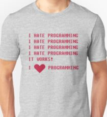 I HATE PROGRAMMING Unisex T-Shirt
