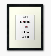 I'm Going to the Gym (Pokemon) Framed Print