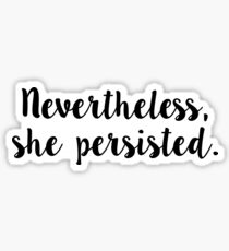 she persisted stickers Sticker