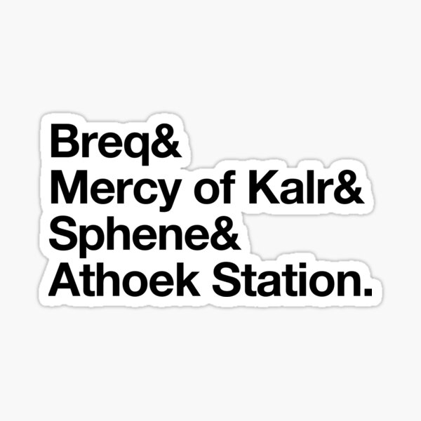 Imperial Radch: Breq & Sticker