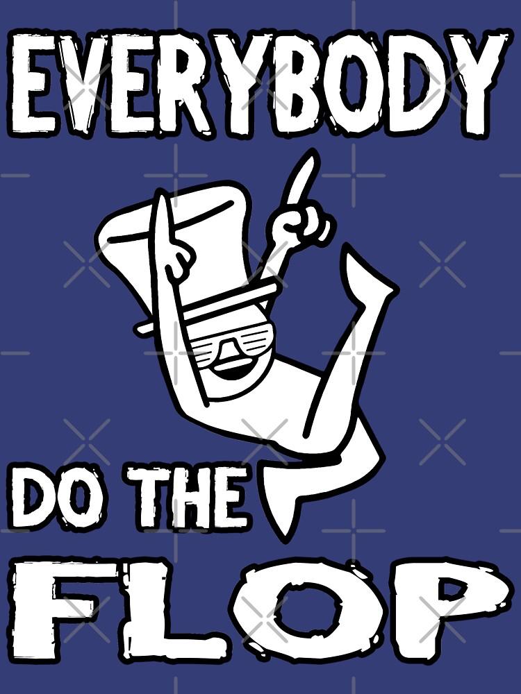 Do the FLOP! | Unisex T-Shirt