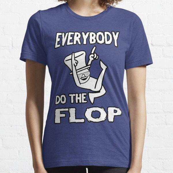 Do the FLOP! Essential T-Shirt