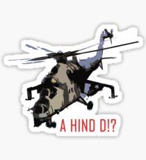 A Hind D!? Sticker