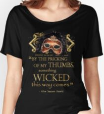 """Shakespeare Macbeth """"Something Wicked"""" Quote Women's Relaxed Fit T-Shirt"""