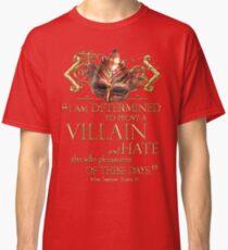 Shakespeare Richard III Villain Quote Classic T-Shirt