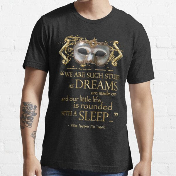 Shakespeare The Tempest Dreams Quote Essential T-Shirt
