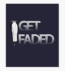 Get Faded Barber T Shirt Photographic Print