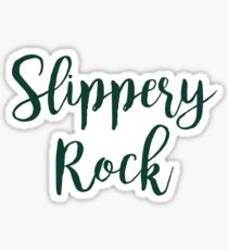 Slippery Rock Sticker
