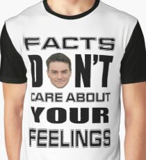 Facts Don't Care About Your Feelings 6 Graphic T-Shirt