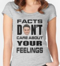 Facts Don't Care About Your Feelings 6 Women's Fitted Scoop T-Shirt
